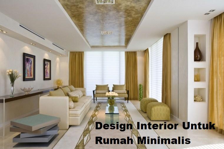 Design Interior Untuk Rumah Minimalis