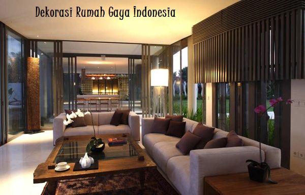 Dekorasi Rumah Gaya Indonesia